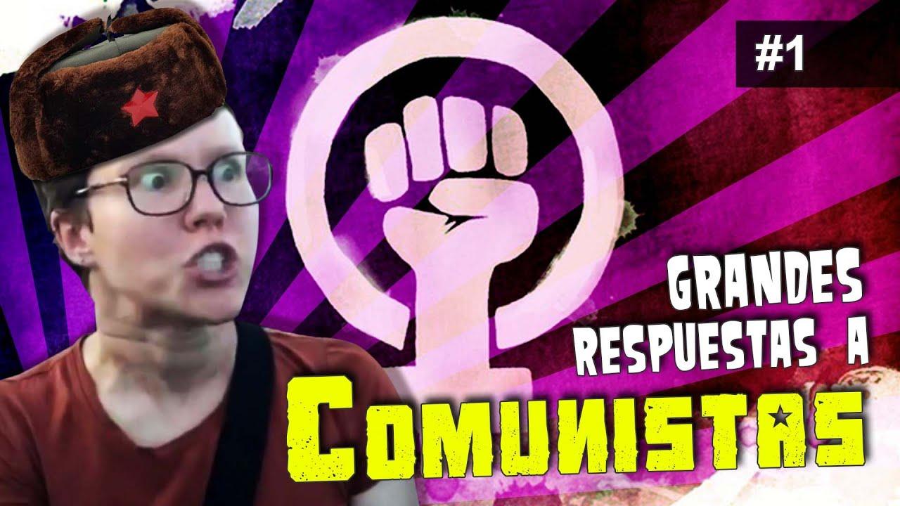 Grandes respuestas a COMUNISTAS #1 - con breve análisis