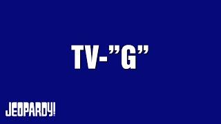 "TV-""G"" category on Jeopardy! thumbnail"