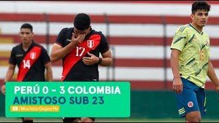 Perú vs Colombia sub 23: 0-3 | RESUMEN y GOLES del partido amistoso