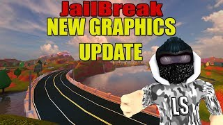 JAILBREAK NEW GRAPHICS UPDATE SOON! l COMING THIS WEEKEND! l Roblox Jailbreak LIVE