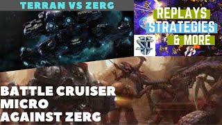 Terran Vs Zerg - Battle Cruiser Micro Against Zerg - STARCRAFT 2