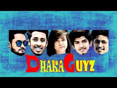 Dhaka Guyz || Funny || 2019