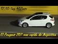 Peugeot 207 mas rapido de Argentina - Para Fanaticos del Leon!