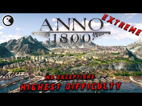 Anno 1800 Extreme Difficulty #43 ANNOHOLIC ENDING || Let's Play English [FullHD 60FPS] |