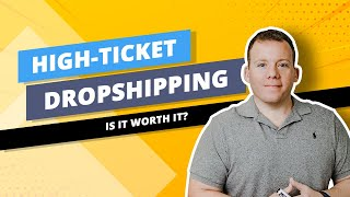 High Ticket Dropshipping vs Low Ticket Dropshipping Products 💵💻📈