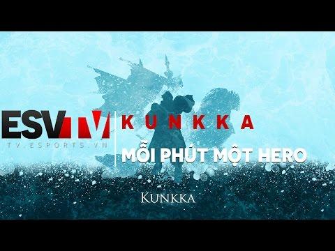 ESV TV - Mỗi phút một tướng : Kunkka - 1 Min 1 Hero DotA 2