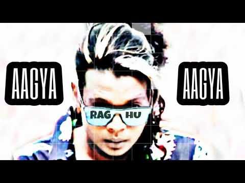 Aagya Aagya_raghu Bro  New Rap 2019