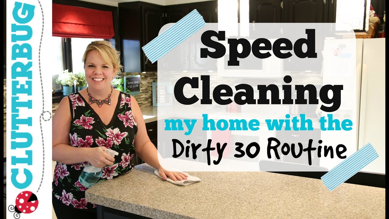 speed cleaning my house with dirty 30 routine - adhd speed clean