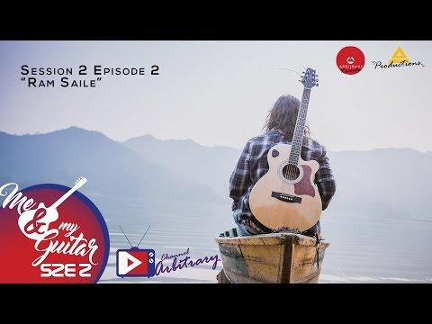 Bipul Chhetri Ram Sailee (cover)| Prayatna Shrestha | Me & My Guitar | S02 E02
