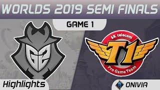 G2 vs SKT Highlights Game 1 Worlds 2019 Semi Finals G2 Esports vs SK Telecom T1 by Onivia