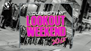 Pulsedriver - Lookout Weekend 2015