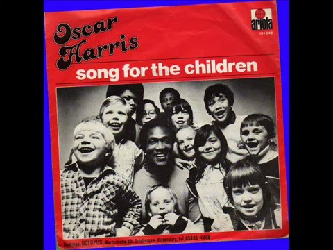 Song For The Children (Follow Me) - Oscar Harris
