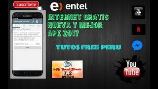 APK NUEVO PARA INTERNET GRATIS ILIMITADO ENTEL   2017 METODO FUNCIONANDO A FULL ¡¡ JUNIO Y AGOSTO
