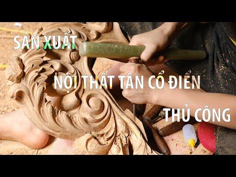 Tham quan xưởng gỗ và quy trình sản xuất đồ nội thất của Tân Cổ Điển