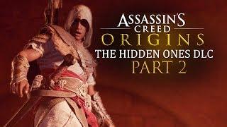 Assassin's Creed Origins Hidden Ones DLC - Part 2 - Into the Tomb