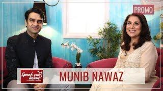 Muneeb Nawaz Shares Interesting Stories | Promo | Speak Your Heart With Samina Peerzada