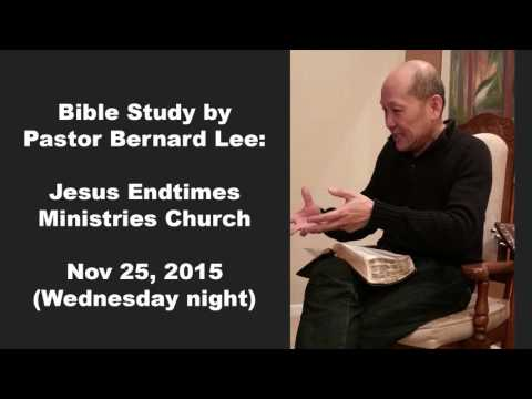 Pastor Bernard Lee Bible Study Nov 25 2015