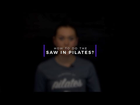 How to do the Saw in Pilates?