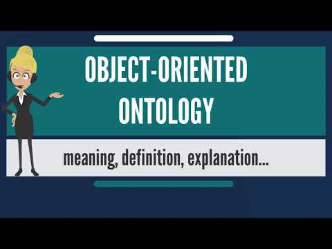 What is OBJECT-ORIENTED ONTOLOGY? What does OBJECT-ORIENTED ONTOLOGY mean?
