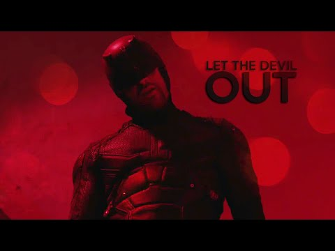 Daredevil || Let The Devil Out