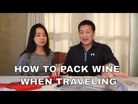 How To Pack Wine When Traveling