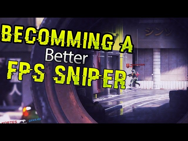 Becomming a better FPS sniper. #1