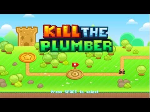 Kill The Plumber 100% Walkthrough [FULL GAME]