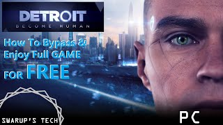 Download How To Bypass Detroit Become Human PC from Demo : Full Game for free : Watch the full video ! Mp3 and Videos