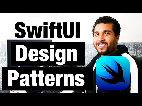 Using Design Patterns with SwiftUI | Swift 5, Xcode 11