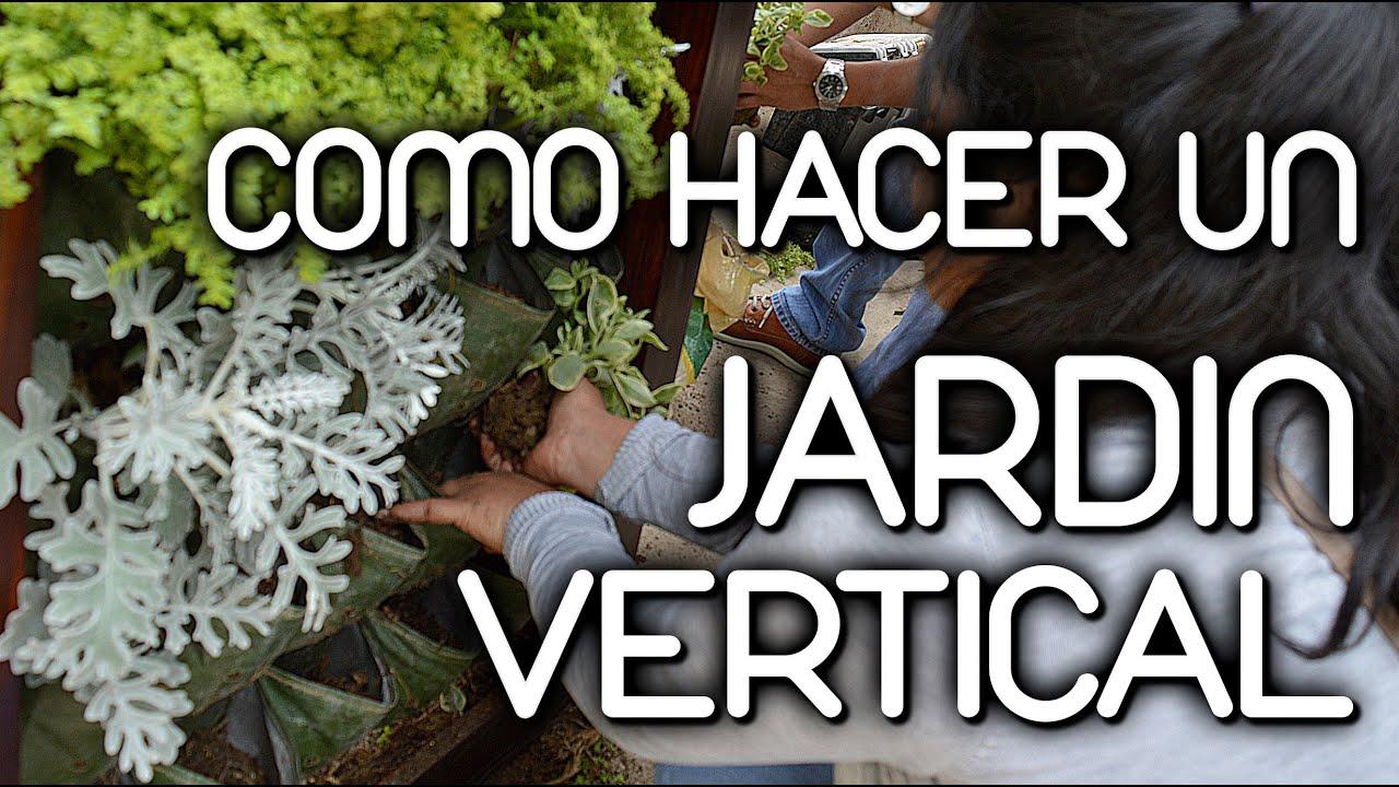 Como hacer Jardines Verticales YouTube