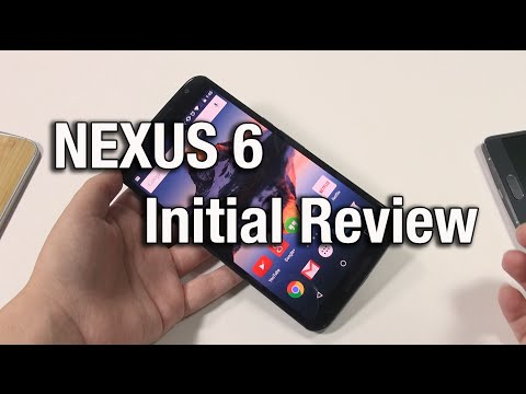 Nexus 6: Initial Review