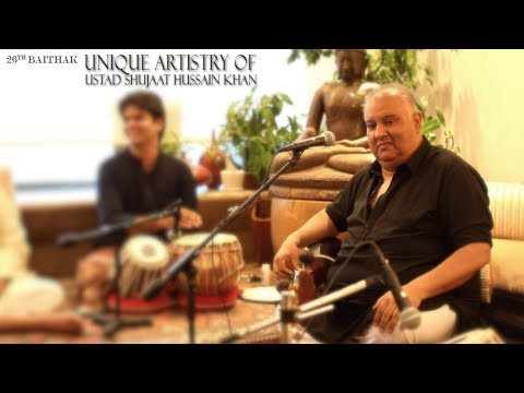 "26th Baithak ""Unique Artistry of Ustad Shujaat Hussain Khan"""