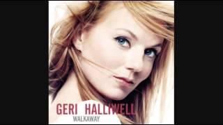 Geri Halliwell - Walkaway (Radio Edit)