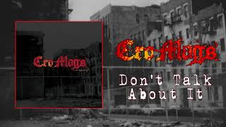Cro-Mags - Don't Talk About It (Audio)