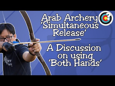 "Archery | Simultaneous Release - Understanding ""Using Both Hands"" In Arab Archery"