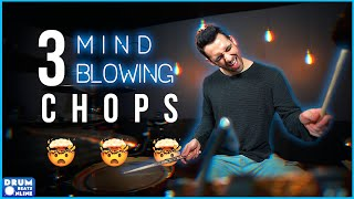 3 AMAZING CHOPS That Will Blow Minds! - Drum Fill Lesson