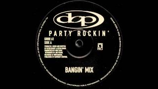 D.O.P. - Party Rockin (Bangin Mix)