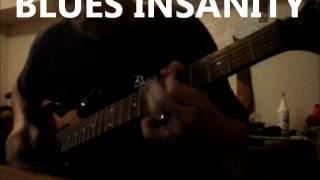 Blues Insanity