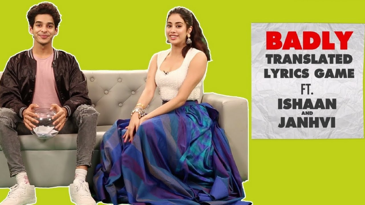 Download Dhadak Stars Ishaan & Janhvi Translate Hindi Songs Into English | Badly Translated Lyrics