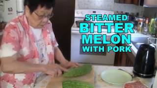 Steamed Bitter Melon With Pork  (Traditional Chinese Cooking)