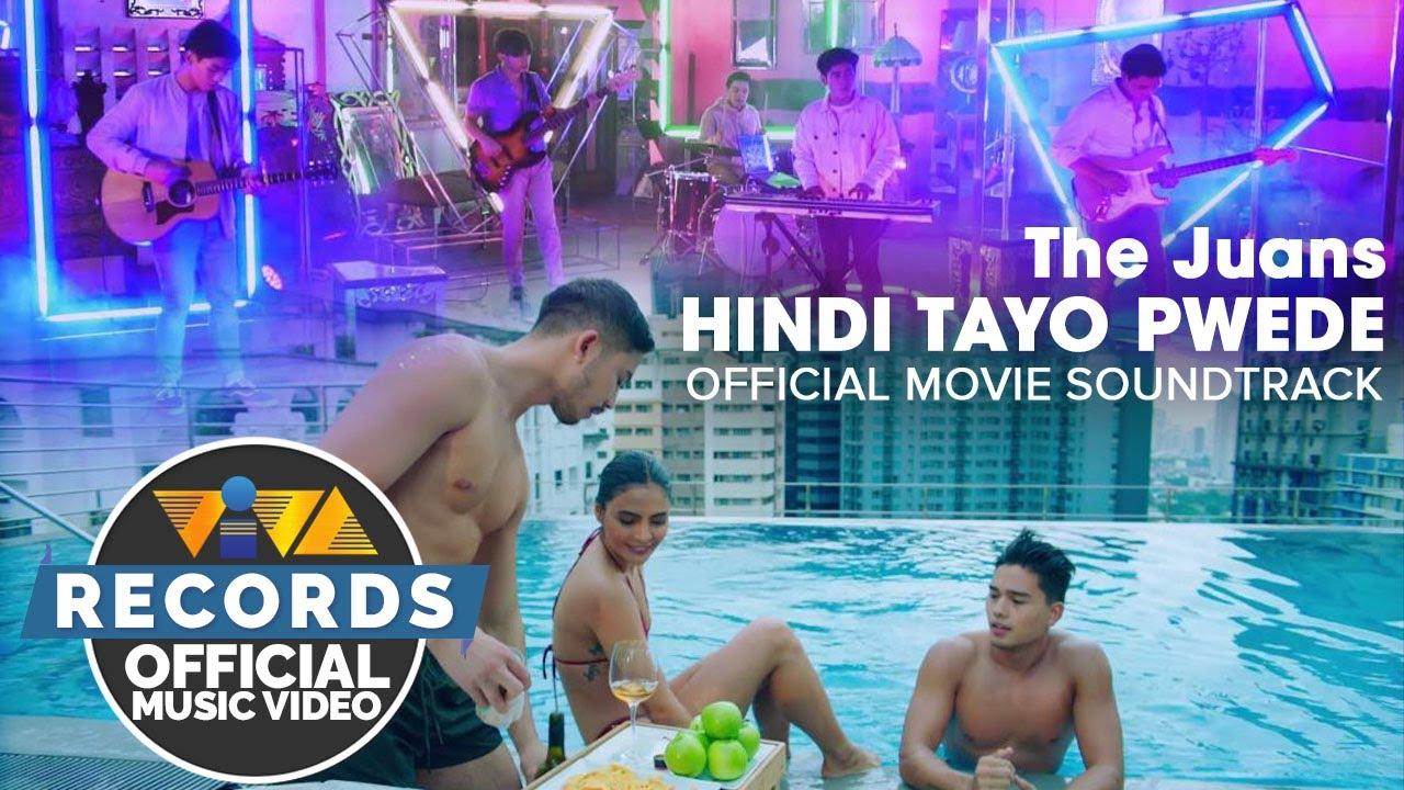 "Download Hindi Tayo Pwede - The Juans (""Hindi Tayo Pwede"" Official Movie Soundtrack)"