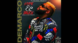 Demarco - Hype & Bruck [Gold Chain Riddim] - March 2018