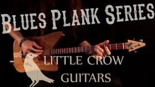 3-String Blues Guitar from Little Crow Guitars