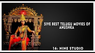 5ive Best Movies of Anushka Shetty
