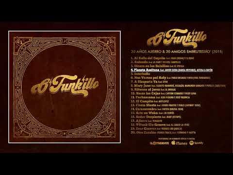 """O'FUNK'ILLO """" 20 Años Ajierro & 30 Amigos Embrutessío' """" (Álbum completo)"""