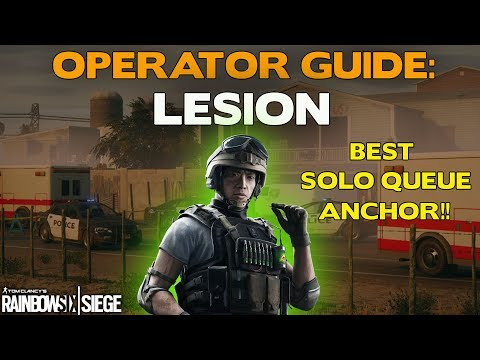 Rainbow Six Siege Operator Guide: Lesion