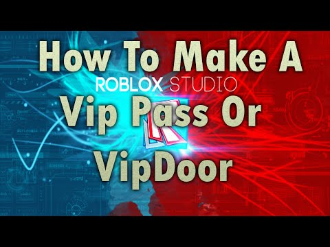 How To Make A Vip Pass On Roblox 2017 August