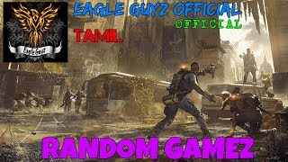 RANDOM GAMEz GamePlay TAMIL - EAGLE GUYs OFFICIAL