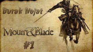 Mount And Blade: Warband | Bölüm: 1 (Çapulcular!)