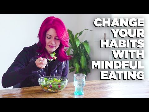 How to Change Eating Habits with Mindful Eating